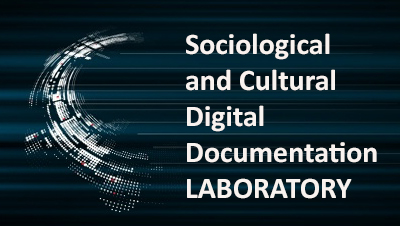 Sociological and Cultural Digital Documentation Lab